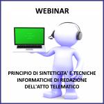 Webinar: Principio di sinteticità e tecniche informatiche di redazione dell'atto telematico alla luce dei nuovi parametri forensi