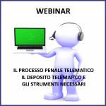 Webinar: Processo penale telematico – Il deposito telematico e gli strumenti necessari – 29 gennaio 2021
